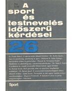 A sport és testnevelés időszerű kérdései 26.