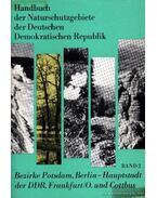 Handbuch der Naturschutzgebiete der Deutschen Demokratischen Republik Band 2.