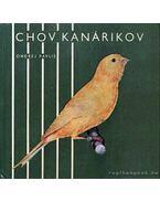 Chov kanárikov (A kanárik viselkedése)