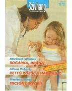 Bogárka, drága - Kettő közül a harmadik - Ebcsont beforr Különszám 5. kötet Szívhang különszám