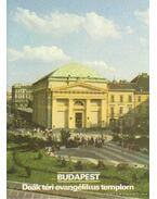 Budapest - Deák téri evangélikus templom