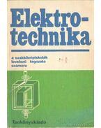 Elektrotechnika a szakközépiskolák levelező tagozata számára
