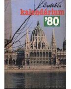 Érdekes kalendárium 1980. - Pelle János
