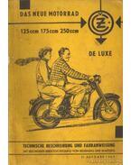 Das neue Motorrad de luxe