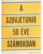 A Szovjetunió 50 éve számokban