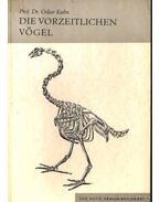 Die Vorzeitlichen Vögel (Az őskori madarak)
