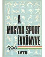 A magyar sport évkönyve 1976.