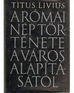 A római nép története a város alapításától I-VII. kötet