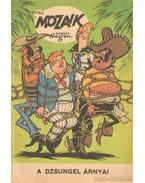 A dzsungel árnyai (Mozaik 1974/3.)