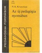 Az új pedagógia nyomában