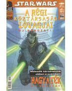 Star Wars 2007/1. 58. szám - A régi köztársaság lovagjai