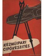 Kézműipari cipőkészítés