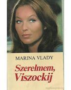 Szerelmem, Viszockij