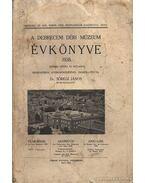 A debreceni Déri múzeum évkönyve 1938