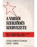 A Varsói Szerződés szervezete 1955-1975