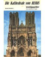Die Kathedrale von Reims