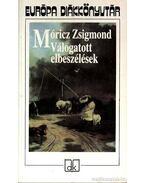 Móricz Zsigmond Válogatott elbeszélések