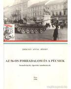 Az 56-os forradalom és a pécsiek