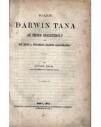 Igaz-e Darwin tana az ember eredetéről?