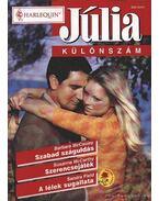Szabad száguldás - Szerencsejáték - A lélek sugallata 2002/2.Júlia különszám