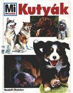 Kutyák (Mi Micsoda)