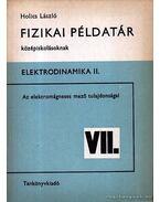 Fizikai példatár középiskolásoknak - Elektrodinamika II.