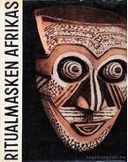 Ritualmasken Afrikas (Ritulgiális Afrikai maszkok)