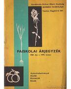 Faiskolai árjegyzék 1969-1970. tavasz
