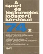 A sport és testnevelés időszerű kérdései 74/2