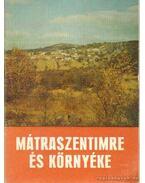 Mátraszentimre és környéke