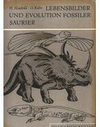 Lebensbilder und Evolution Fossilder Saurier (A megkövesedett dinoszauruszok életképe és evolúciója)