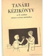 Tanári kézikönyv az 5. osztályos számtan-mértan tanításához