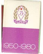 Az Újpesti Dózsa 30 éve 1950-1980 (mini)