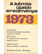 A kémia újabb eredményei 1973. 16. kötet