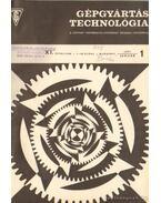 Gépgyártástechnológia 1971 XI. évfolyam (teljes)