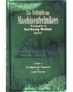 Die Schule des Maschinentechnikers 10. Band II.