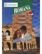 Égi kerítők - Krétai kaland - A szerencse gyermekei 1998/1. Romana különszám