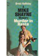 Murder in Haste