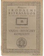 Vajda - Reviczky - Komjáthy