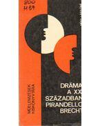 Dráma a XX, században - Pirandello, Brecht-