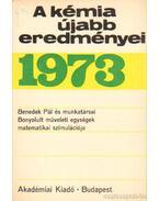 A kémia újabb eredményei 1973. 15.kötet