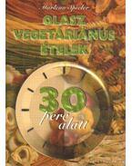 Olasz vegetáriánus ételek 30 perc alatt