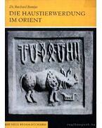 Die Haustierwerdung im Orient (Az állatok háziasítása keleten)
