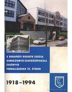 A budapesti Kossuth Zsuzsa gimnázium és szakközépiskola évkönyve 1918-1994.