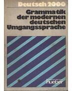 Grammatik der modernen deutschen Umgangssprache