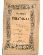 Bölcseleti folyóirat 1890. I. füzet