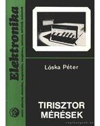 Tirosztor mérések