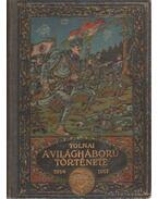 A világháború története 1914-1917 III. kötet