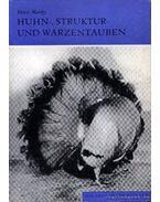Huhn-, Struktur- und Warzentauben (Tyúk-, alak- és bibircsókos galambok)