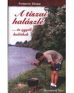 A tiszai halászlé